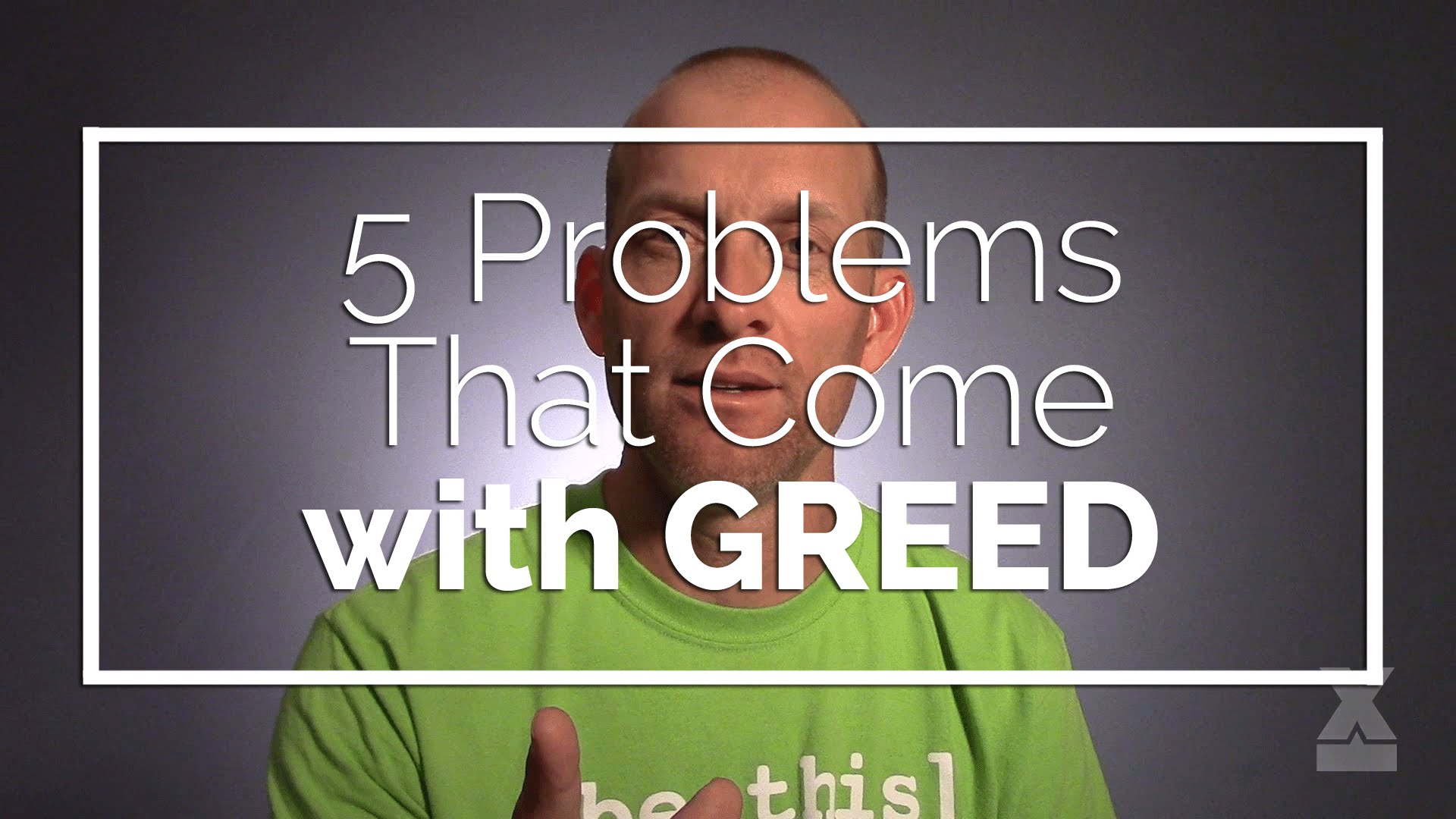 5 Problems with Greed
