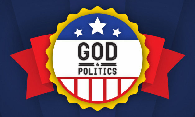 Your Role in Politics | God and Politics