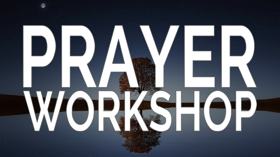 Prayer Workshop | PursueGOD Network
