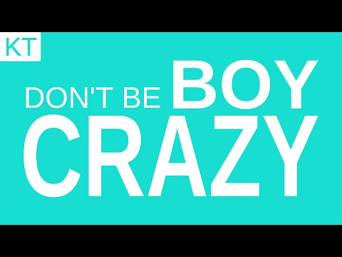 Don't Be Boy Crazy (Students)