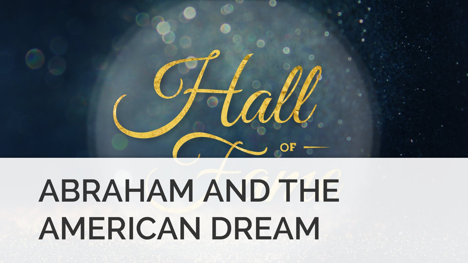 Hebrews 11: Abraham and the American Dream