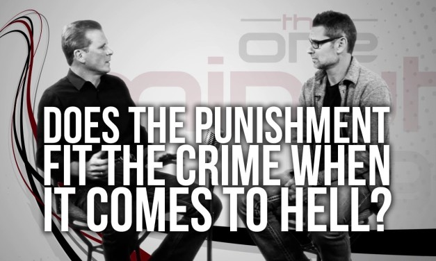 Hell: Does the Punishment Fit the Crime?