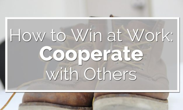 Cooperate with Others at Work
