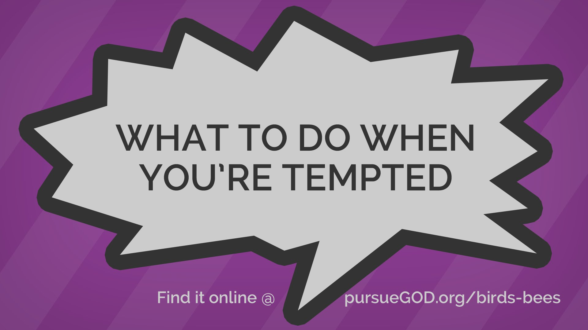 What to Do When You're Tempted (Kids) | Birds and Bees #3